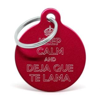 Placa para perro Keep calm and deja que te lama