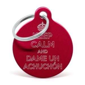Placa para perro Keep calm and dame un achuchón