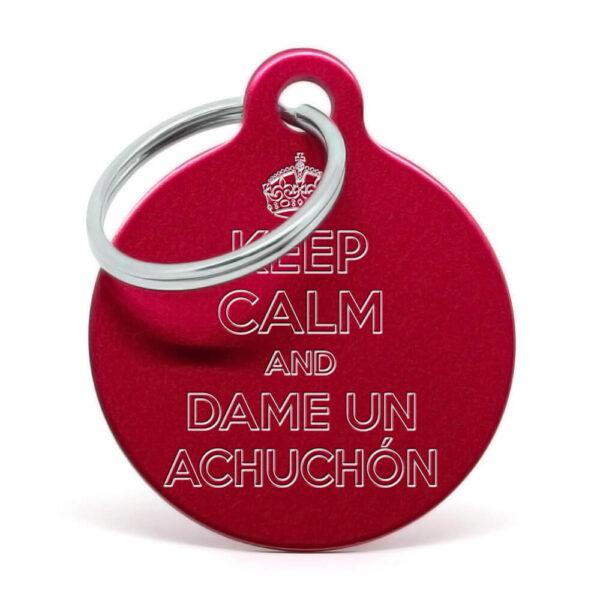 Placa para perro Keep calm and dame un achuchón